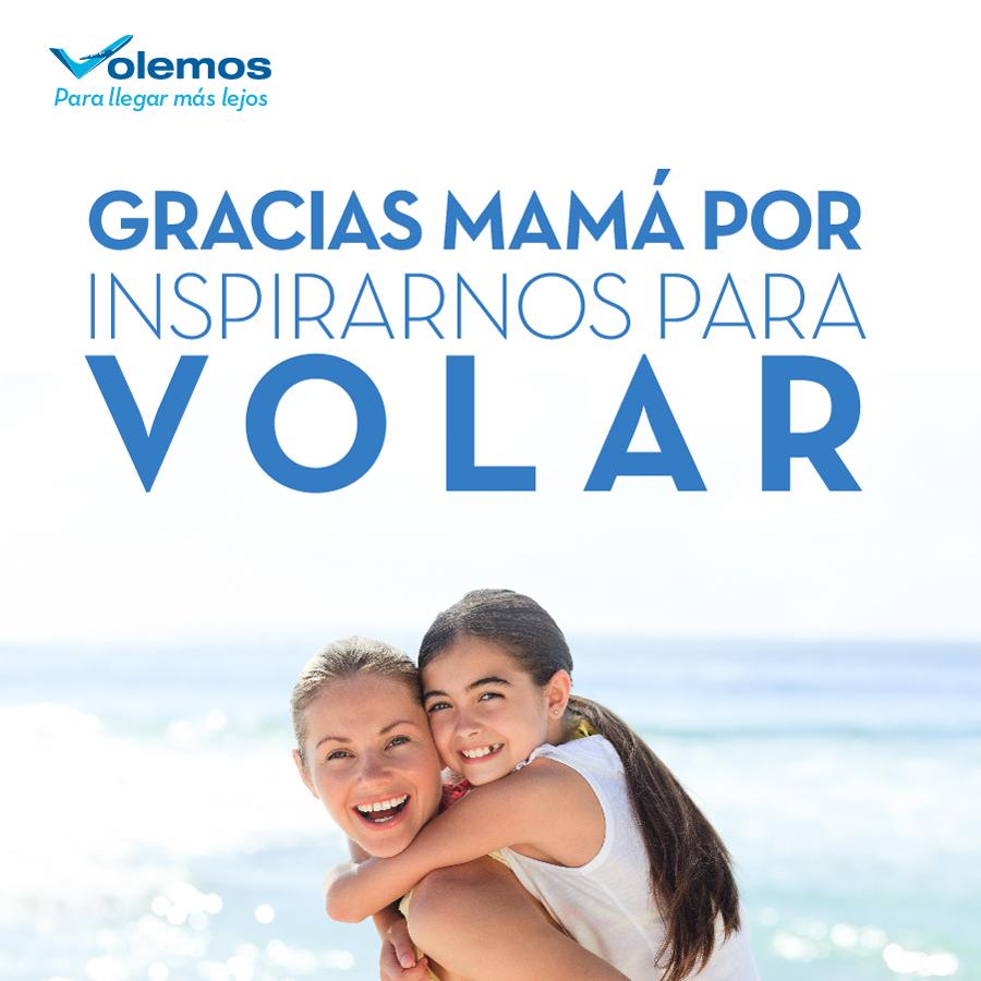 Volemos: ¡Día de la Madre!